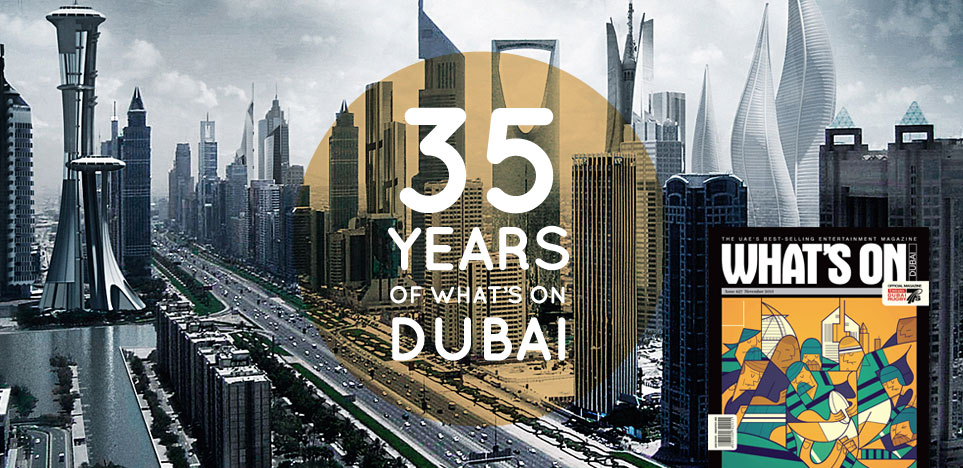 35 years of What's On Dubai After