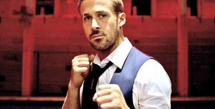Ryan Gosling features in Only God Forgives this week