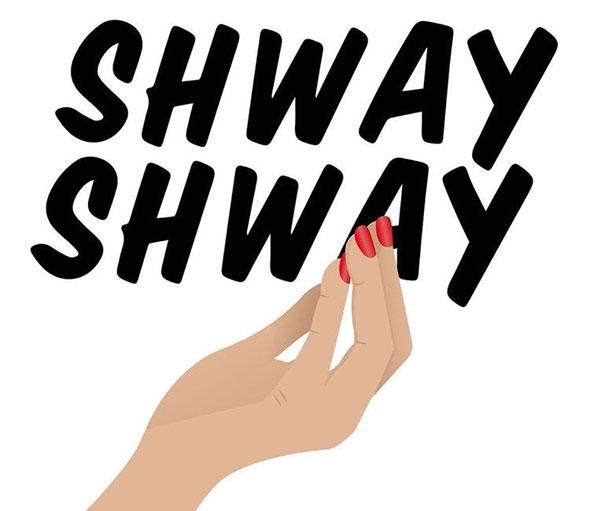 shway-shway