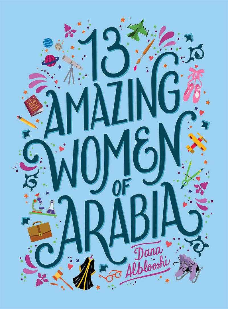 13 AMAZING WOMEN OF ARABIA