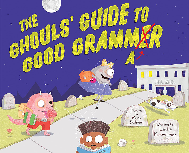 The ghoul's guide to good grammar